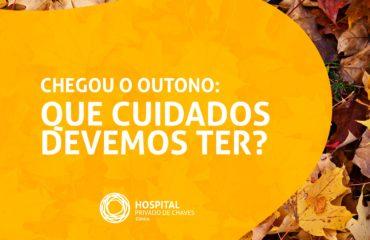 Chegou o Outono: que cuidados devemos ter?