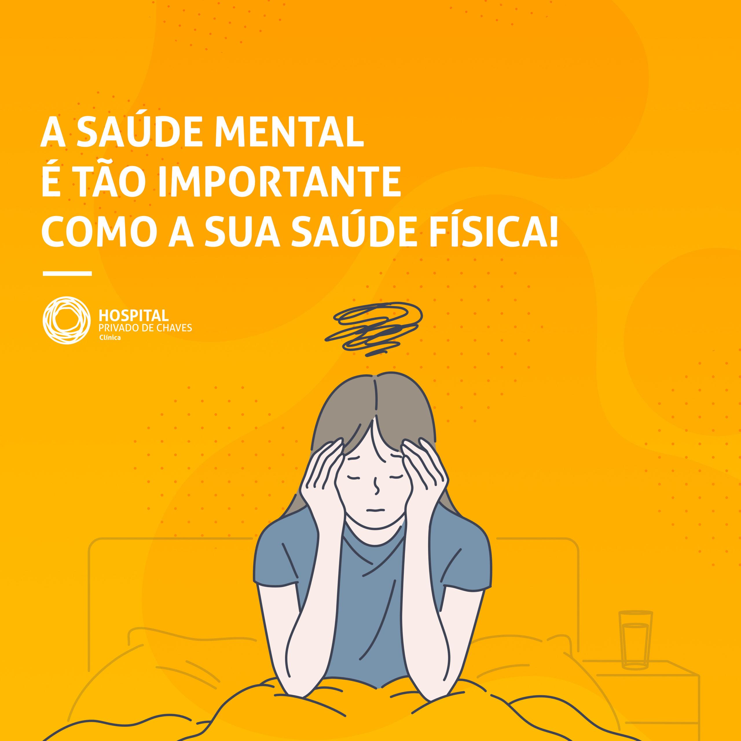 A saúde mental é tão importante como a sua saúde física